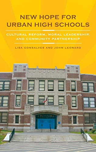 9780275991654: New Hope for Urban High Schools: Cultural Reform, Moral Leadership, and Community Partnership