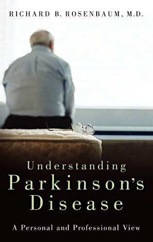 9780275991661: Understanding Parkinson's Disease: A Personal and Professional View