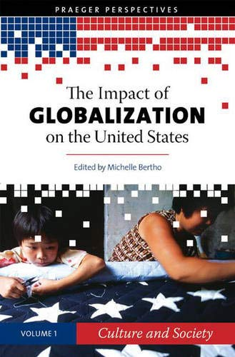 9780275991821: The Impact of Globalization on the United States: Volume 1, Culture and Society
