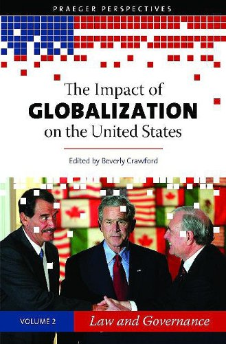 9780275991838: The Impact of Globalization on the United States: Volume 2, Law and Governance