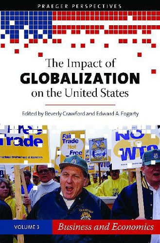 9780275991845: The Impact of Globalization on the United States: Volume 3, Business and Economics