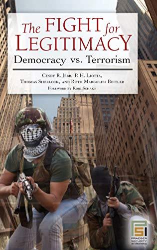 9780275991890: The Fight for Legitimacy: Democracy vs. Terrorism (Praeger Security International)