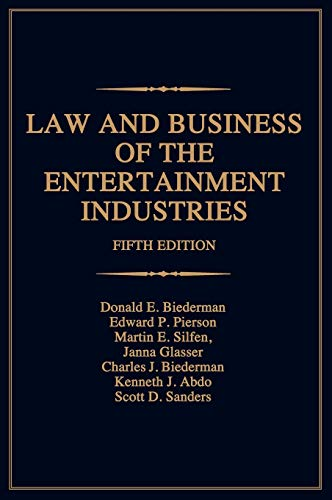 9780275992057: Law and Business of the Entertainment Industries, 5th Edition (Law & Business of the Entertainment Industries)