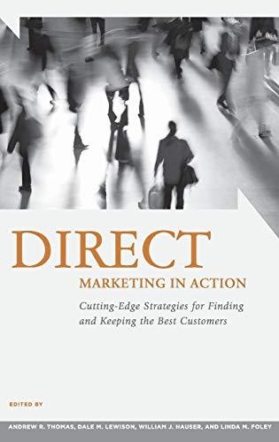 9780275992231: Direct Marketing in Action: Cutting-Edge Strategies for Finding and Keeping the Best Customers