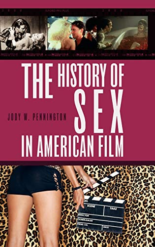 9780275992262: The History of Sex in American Film