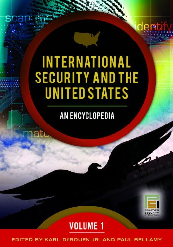 9780275992538: International Security and the United States [2 volumes]: An Encyclopedia (Praeger Security International)