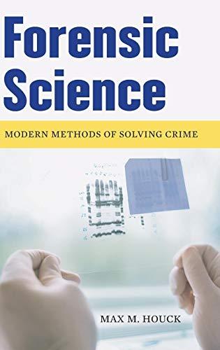 9780275993238: Forensic Science: Modern Methods of Solving Crime