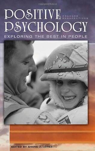 9780275993504: Positive Psychology [4 volumes]: Exploring the Best in People