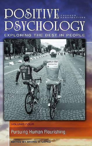 9780275993542: Positive Psychology: Exploring the Best in People, Volume 4, Pursuing Human Flourishing