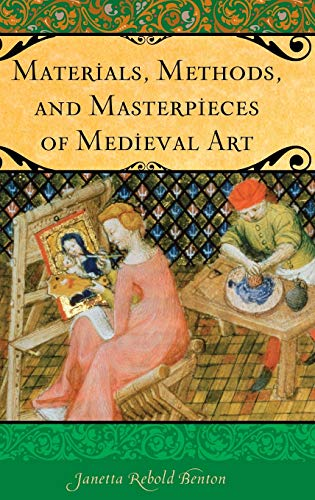 9780275994181: Materials, Methods, and Masterpieces of Medieval Art (Praeger Series on the Middle Ages)
