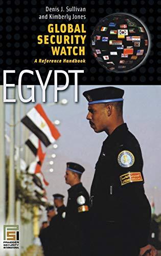 Global Security Watch―Egypt: A Reference Handbook (Praeger Security International) (0275994821) by Denis J. Sullivan; Kimberly Jones