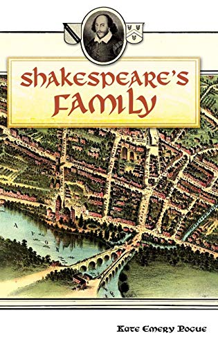 Shakespeare's Family: Pogue, Kate Emery