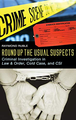 9780275995126: Round Up the Usual Suspects: Criminal Investigation in Law & Order, Cold Case, and CSI