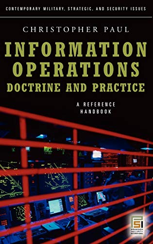9780275995911: Information Operations―Doctrine and Practice: A Reference Handbook (Contemporary Military, Strategic, and Security Issues)