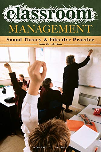 9780275996703: Classroom Management: Sound Theory and Effective Practice, 4th Edition