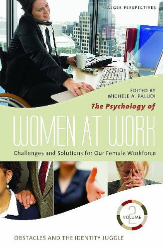 9780275996819: The Psychology of Women at Work: Challenges and Solutions for Our Female Workforce. Volume 2: Obstacles and the Identity Juggle