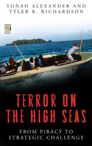 9780275997519: Terror on the High Seas: From Piracy to Strategic Challenge