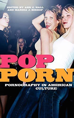 9780275999209: Pop-Porn: Pornography in American Culture