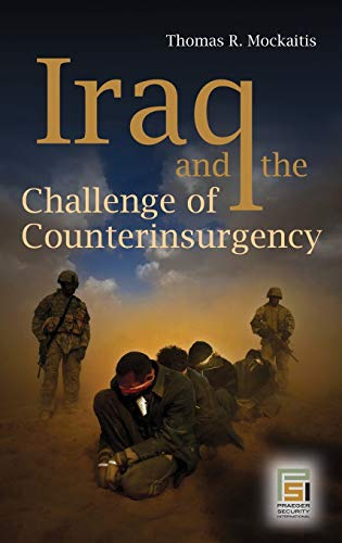 9780275999476: Iraq and the Challenge of Counterinsurgency (Praeger Security International)
