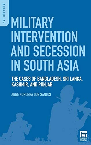9780275999490: Military Intervention and Secession in South Asia: The Cases of Bangladesh, Sri Lanka, Kashmir, and Punjab (Praeger Security International)