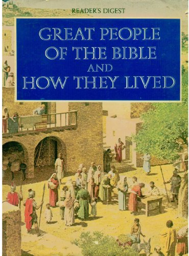 9780276000737: Great People of the Bible and How They Lived