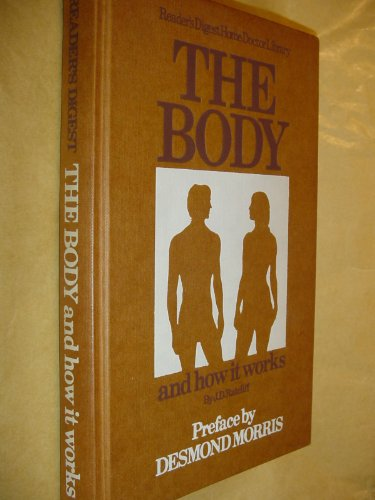 Body and How it Works: Ratcliff, J.D.