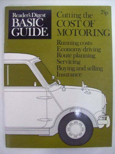 Cutting the Cost of Motoring (0276001443) by Reader's Digest