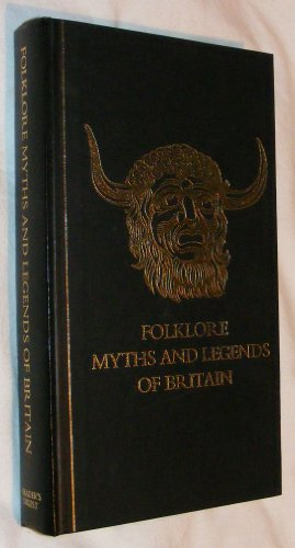 9780276001680: Folklore, Myths, and Legends of Britain