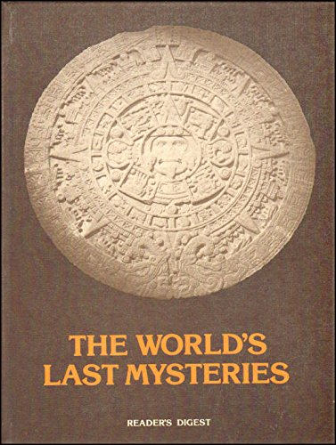 World's Last Mysteries (0276001710) by Reader's Digest