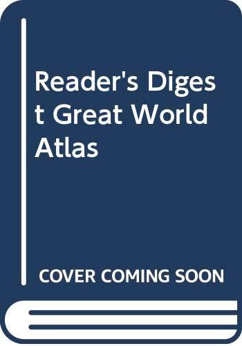 "Reader's Digest"" Great World Atlas"