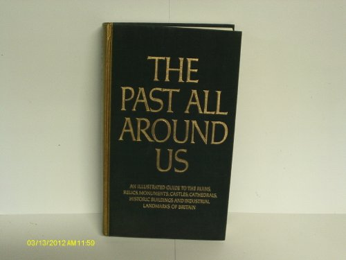 9780276001956: Past All Around Us