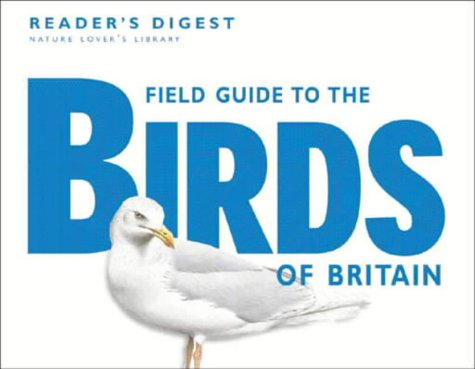 Field Guide to the Birds of Britain: Reader's Digest