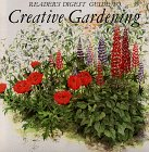 Reader's digest guide to creative gardening