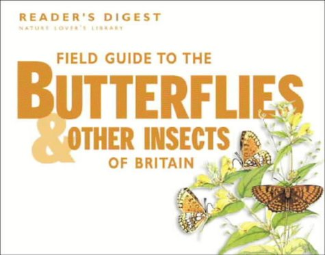Field Guide to the Butterflies and Other Insects of Britain (Nature Lover's Library): Reader's...
