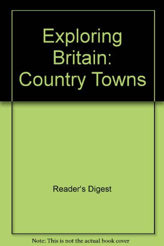 9780276379703: Exploring Britain: Country Towns