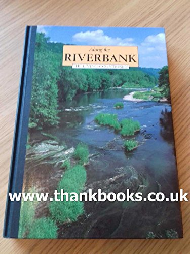 9780276392948: Along the Riverbank (Living Countryside)