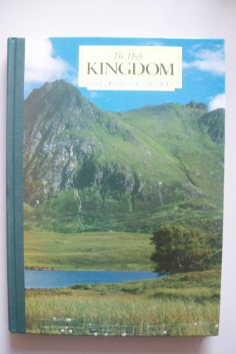 9780276396557: The High Kingdom (The Living countryside)