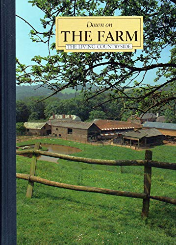9780276396595: Down on the Farm (Living Countryside)