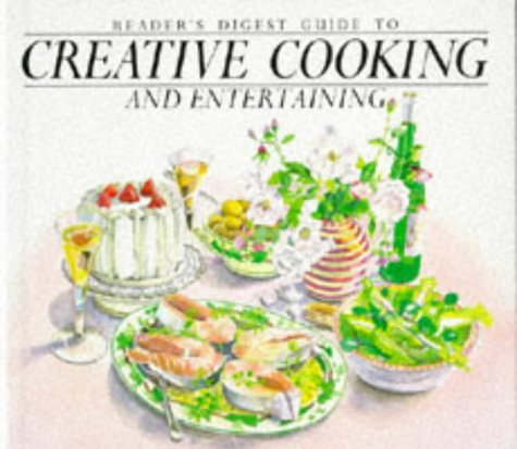 Reader's Digest Guide to Creative Cooking and: Reader's Digest Association