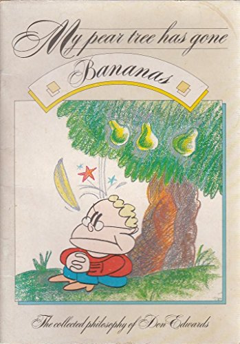 MY PEAR TREE HAS GONE BANANAS (READER'S: DON EDWARDS