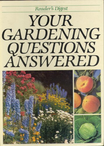 Your Gardening Questions Answered: Reader's Digest
