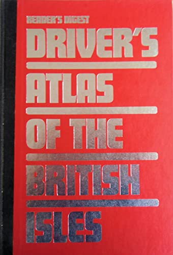 9780276417566: Reader's Digest Driver's Atlas of the British Isles