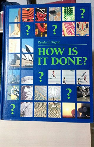 How is it Done?: Reader's Digest