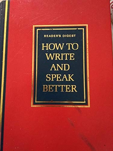 9780276420283: How to Write and Speak Better