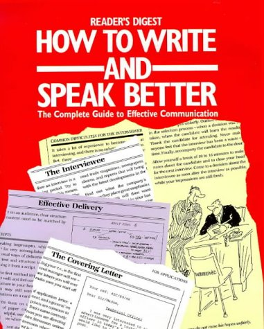 How to Write and Speak Better: A Practical Guide to Using the English Dictionary More Effectively (0276420306) by Reader's Digest