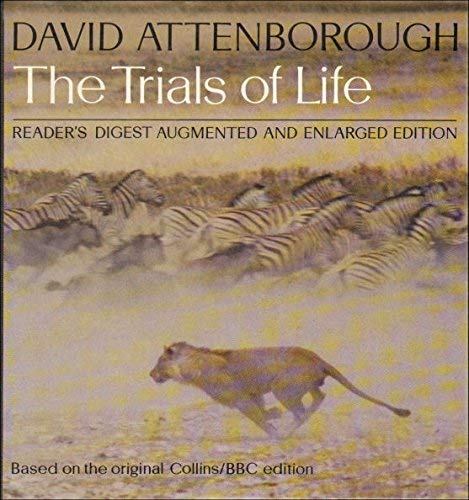 9780276420344: The trials of life: A natural history of animal behaviour