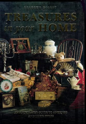 Treasures in Your Home - An Illustrated Guide to Antiques and Their Prices