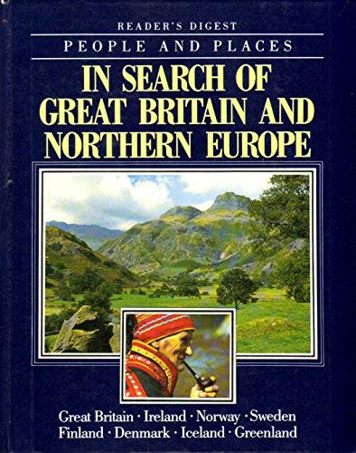 9780276420498: In search of Great Britain and Northern Europe (People and places of the world)