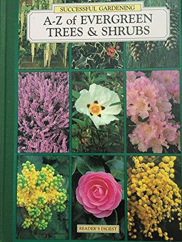 9780276420962: A-Z of evergreen trees & shrubs (Successful gardening)