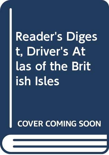 Driver's Atlas of the British Isles (9780276421006) by Reader's Digest Association